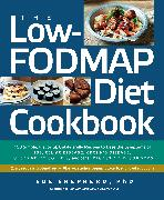 Cover-Bild zu The Low-FODMAP Diet Cookbook von Shepherd, Sue