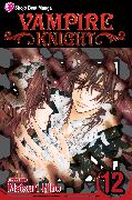 Cover-Bild zu Hino, Matsuri: Vampire Knight, Vol. 12
