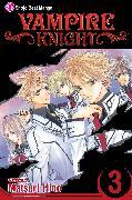 Cover-Bild zu Hino, Matsuri: Vampire Knight, Vol. 3