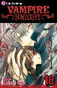 Cover-Bild zu Hino, Matsuri: Vampire Knight, Vol. 18