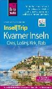 Cover-Bild zu Reise Know-How InselTrip Kvarner Inseln (Cres, Losinj, Krk, Rab) von Köthe, Friedrich
