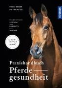 Cover-Bild zu Praxishandbuch Pferdegesundheit (eBook) von Bender, Ingolf