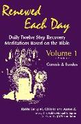 Cover-Bild zu Olitzky, Kerry M.: Renewed Each Day--Genesis & Exodus: Daily Twelve Step Recovery Meditations Based on the Bible