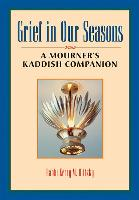Cover-Bild zu Olitzky, Rabbi Kerry M.: Grief in Our Seasons (eBook)