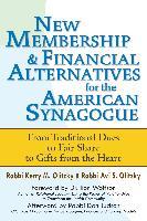 Cover-Bild zu Olitzky, Rabbi Kerry M.: New Membership & Financial Alternatives for the American Synagogue (eBook)