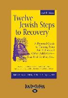 Cover-Bild zu Olitzky, Rabbi Kerry M.: 12 JEWISH STEPS TO RECOVERY