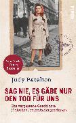 Cover-Bild zu Sag nie, es gäbe nur den Tod für uns von Batalion, Judy