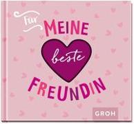 Cover-Bild zu Groh Verlag: Für meine beste Freundin