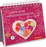Cover-Bild zu Groh Verlag: 100 kleine Herzenswünsche für dich