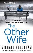 Cover-Bild zu Robotham, Michael: The Other Wife