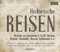 Cover-Bild zu Arnold, Frank (Gelesen): Historische Reisen. Berichte und Tagebücher berühmter Entdecker