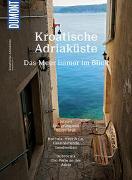 Cover-Bild zu Wengert, Veronika: DuMont BILDATLAS Kroatische Adriaküste