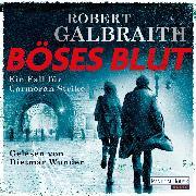 Cover-Bild zu Galbraith, Robert: Böses Blut (Audio Download)
