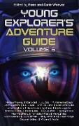 Cover-Bild zu Black, A. Katherine: Young Explorer's Adventure Guide, Volume 6 (eBook)