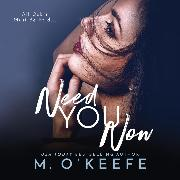 Cover-Bild zu O'Keefe, Molly: Need You Now - The Debt, Book 4 (Unabridged) (Audio Download)