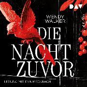 Cover-Bild zu Walker, Wendy: Die Nacht zuvor (Audio Download)