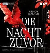 Cover-Bild zu Walker, Wendy: Die Nacht zuvor
