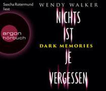 Cover-Bild zu Walker, Wendy: Dark Memories - Nichts ist je vergessen