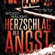 Cover-Bild zu Walker, Wendy: Herzschlag der Angst (Audio Download)