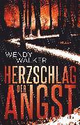Cover-Bild zu Walker, Wendy: Herzschlag der Angst (eBook)