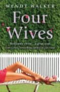 Cover-Bild zu Walker, Wendy: Four Wives (eBook)