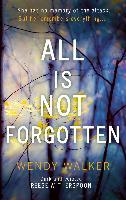 Cover-Bild zu Walker, Wendy: All Is Not Forgotten (eBook)