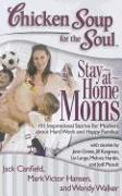 Cover-Bild zu Canfield, Jack: Chicken Soup for the Soul: Stay-at-Home Moms (eBook)