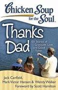 Cover-Bild zu Canfield, Jack: Chicken Soup for the Soul: Thanks Dad (eBook)