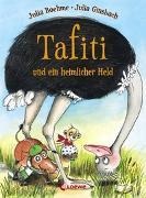 Cover-Bild zu Boehme, Julia: Tafiti und ein heimlicher Held (Band 5)