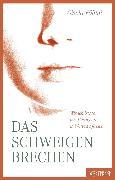 Cover-Bild zu Föllmi, Gisela: Das Schweigen brechen (eBook)
