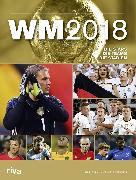 Cover-Bild zu Kühne-Hellmessen, Ulrich: WM 2018 (eBook)