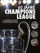 Cover-Bild zu Kühne-Hellmessen, Ulrich: 60 Jahre Champions League