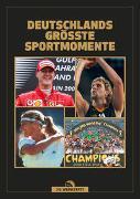 Cover-Bild zu Kühne-Hellmessen, Ulrich: Deutschlands größte Sportmomente