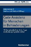 Cover-Bild zu Eurich, Johannes (Beitr.): Gute Assistenz für Menschen in Behinderungen (eBook)