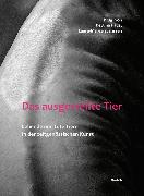 Cover-Bild zu Benz-Schwarzburg, Judith: Das ausgestellte Tier (eBook)