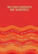 Cover-Bild zu autores, Varios: Reconocimiento de saberes (eBook)