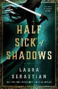 Cover-Bild zu Sebastian, Laura: Half Sick of Shadows (eBook)