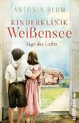 Cover-Bild zu Blum, Antonia: Kinderklinik Weißensee - Tage des Lichts
