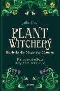 Cover-Bild zu Plant Witchery - Entdecke die Magie der Pflanzen von Diaz, Juliet