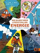 Cover-Bild zu Steinlein, Christina: Die ganze Welt steckt voller Energie