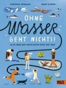 Cover-Bild zu Steinlein, Christina: Ohne Wasser geht nichts!