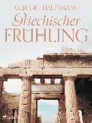 Cover-Bild zu Hauptmann, Gerhart: Griechischer Frühling (eBook)