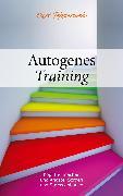 Cover-Bild zu Tepperwein, Kurt: Autogenes Training (eBook)