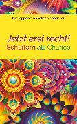 Cover-Bild zu Aeschbacher, Felix: Jetzt erst recht! (eBook)