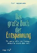 Cover-Bild zu Tepperwein, Kurt: Das große Buch der Entspannung (eBook)
