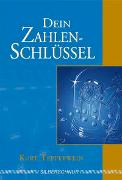 Cover-Bild zu Tepperwein, Kurt (Vorwort v.): Dein Zahlenschlüssel