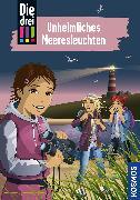 Cover-Bild zu Ambach, Jule: Die drei !!!, 94, Unheimliches Meeresleuchten