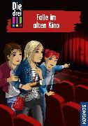 Cover-Bild zu von Vogel, Maja: Die drei !!!, 95, Falle im alten Kino