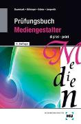 Cover-Bild zu Baumstark, Armin: Prüfungsbuch Mediengestalter
