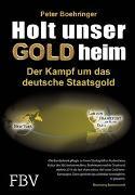 Cover-Bild zu Boehringer, Peter: Holt unser Gold heim